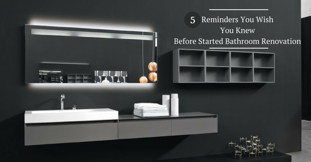 5 Reminder You Wish You Knew Before Started Bathroom ...