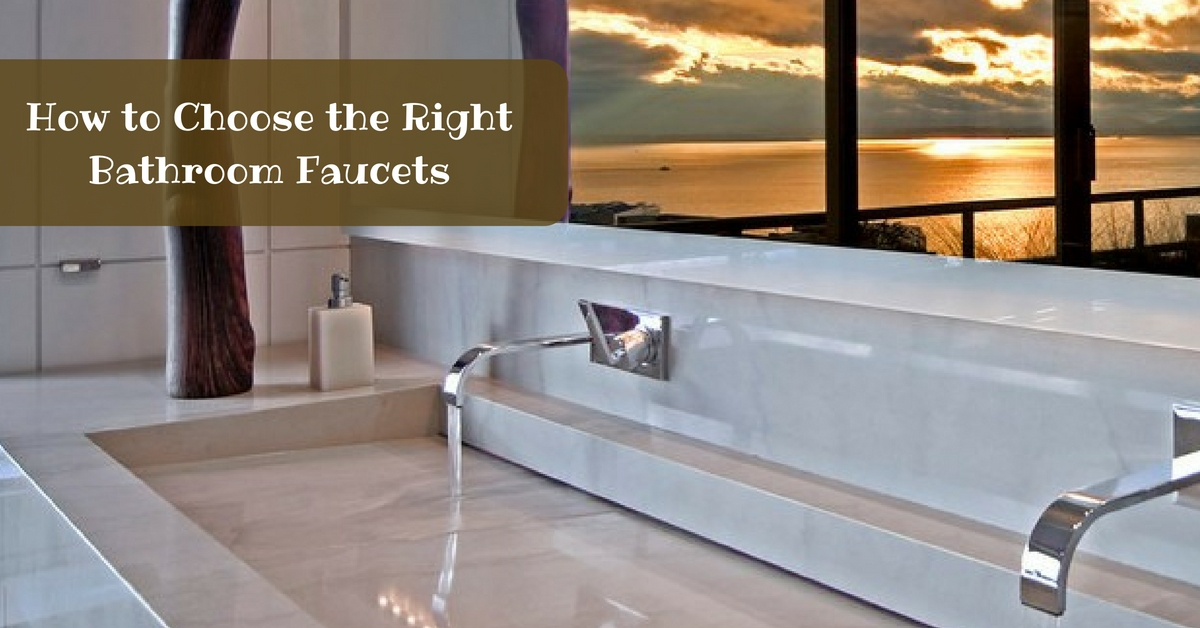 How to Choose the Right Bathroom Faucets