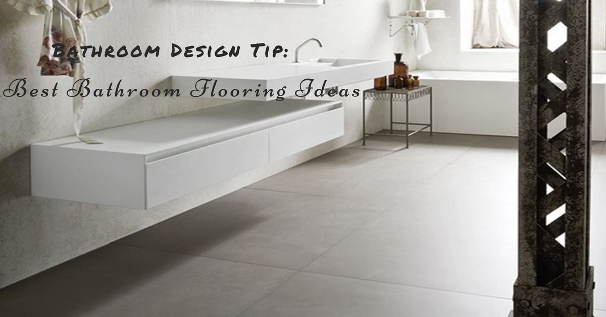Bathroom flooring ideas bella vista bathware for Best bathroom flooring 2016