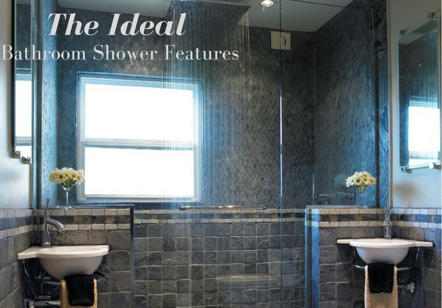 The Ideal Bathroom Shower