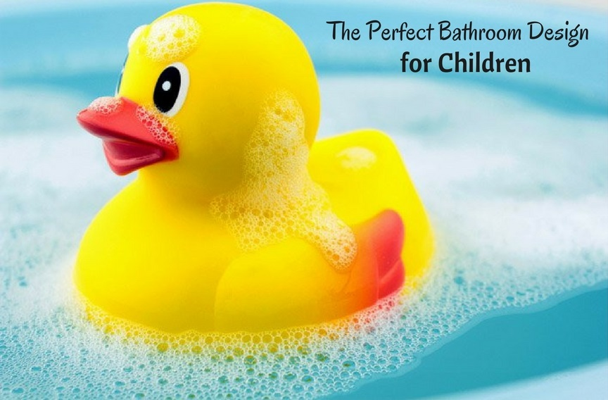 The perfect Bathroom Design for Children