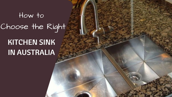 how to pick a kitchen sink how to choose the right kitchen sinks in australia 8829